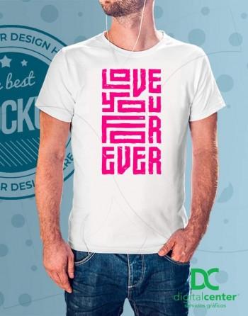 Camiseta I Love you for Ever